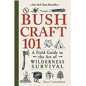Bushcraft 101 Best Survival Book