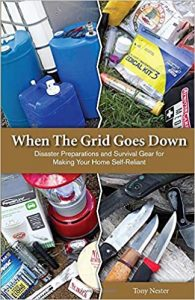 When The Grid Goes Down Disaster Preparations and Survival Gear